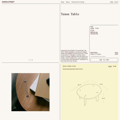 Tenon Table – Akron Street