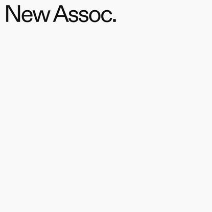New Assoc.