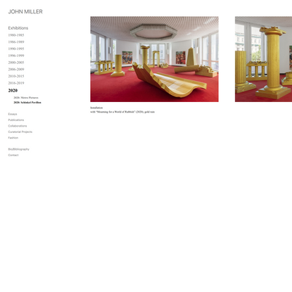 JOHN MILLER: Schinkel Pavillon: 2020