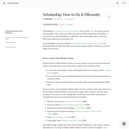 Scholarship: How to Do It Efficiently - LessWrong