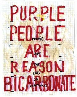 William Pope.L Skin Set: Purple People Are Reason Bicarbonate, 2006-2007