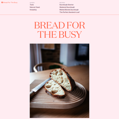 Bread For The Busy