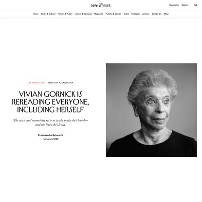 Vivian Gornick Is Rereading Everyone, Including Herself