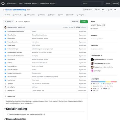 GitHub - lmccart/SocialHacking: NYU ITP Spring 2016