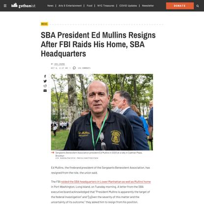 SBA President Ed Mullins Resigns After FBI Raids His Home, SBA Headquarters