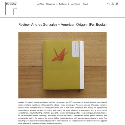 Review: Andres Gonzalez – American Origami (Fw: Books)