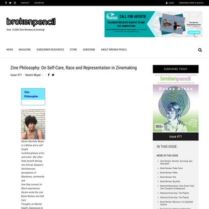 Zine Philosophy: On Self-Care, Race and Representation in Zinemaking – Broken Pencil