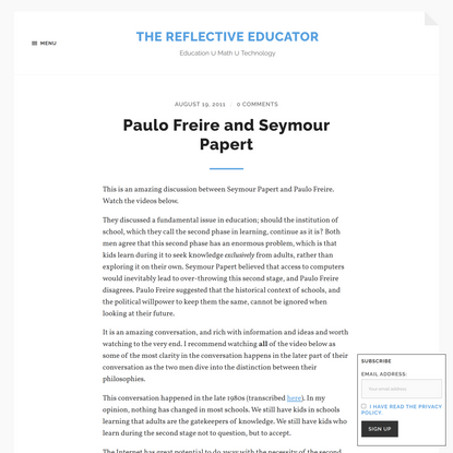 Paulo Freire and Seymour Papert – The Reflective Educator