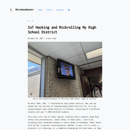 IoT Hacking and Rickrolling My High School District