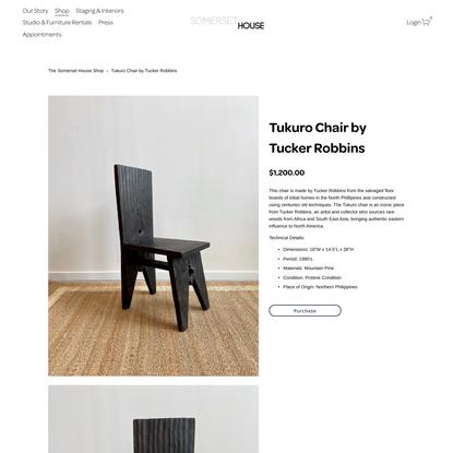 Tukuro Chair by Tucker Robbins — The Somerset House