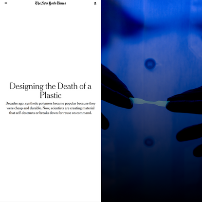 Designing the Death of a Plastic (Published 2018)