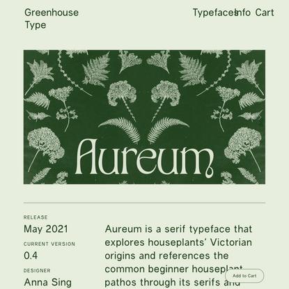 Aureum — Greenhouse Type