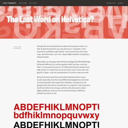 The Last Word on Helvetica? — I Love Typography