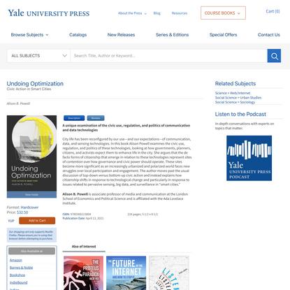 Undoing Optimization   Yale University Press