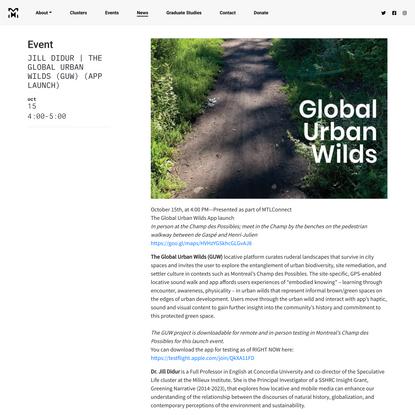 Jill Didur | The Global Urban Wilds (GUW) (App Launch) | Milieux