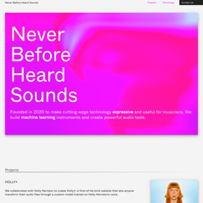 Never Before Heard Sounds