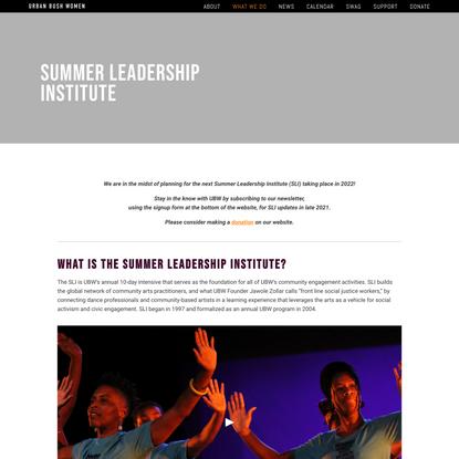 SUMMER LEADERSHIP INSTITUTE — Urban Bush Women