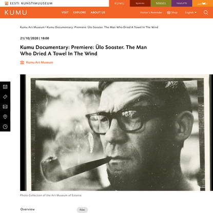 Kumu Documentary: Premiere: Ülo Sooster. The Man Who Dried A Towel In The Wind - Kumu kunstimuuseum