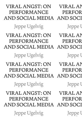 viral-angst-on-performance-and-social-media.jeppeugelvig.mrpj55.2021.pdf?mtime=20210930162342