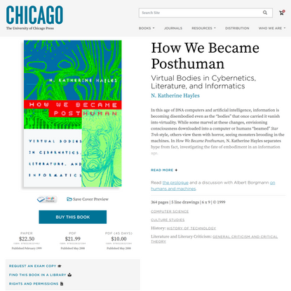 How We Became Posthuman: Virtual Bodies in Cybernetics, Literature, and Informatics, Hayles