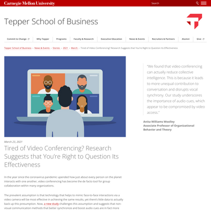 Tired of Video Conferencing? Research Suggests that You're Right to Question Its Effectiveness - Tepper School of Business -...