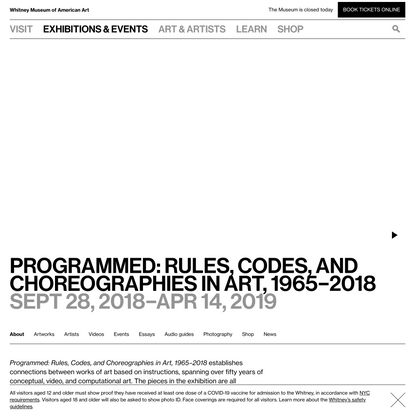 Programmed: Rules, Codes, and Choreographies in Art, 1965–2018