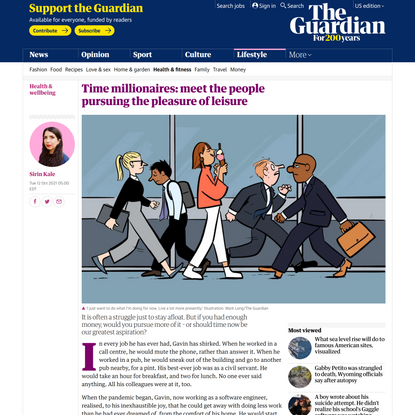 Time millionaires: meet the people pursuing the pleasure of leisure   Health & wellbeing   The Guardian