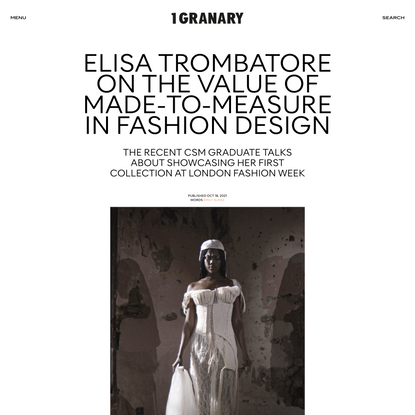 Elisa Trombatore on the value of made-to-measure in fashion design - 1 Granary