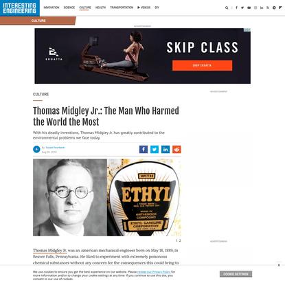 Thomas Midgley Jr.: The Man Who Harmed the World the Most