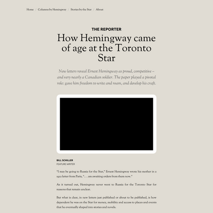 The Hemingway Papers / How Hemingway came of age at the Toronto Star