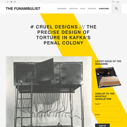 # CRUEL DESIGNS /// The Precise Design of Torture in Kafka's Penal Colony - THE FUNAMBULIST MAGAZINE
