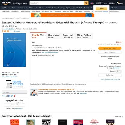 Existentia Africana: Understanding Africana Existential Thought (Africana Thought)