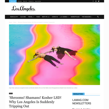 'Shrooms! Shamans! Kosher LSD! Why Los Angeles Is Suddenly Tripping Out