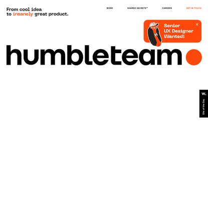 Humbleteam is a digital product design agency, award-winning but humble
