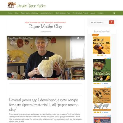 Paper mache clay - it's paper mache in a whole new way!