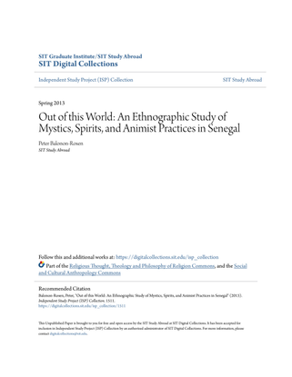 Out of this World: An Ethnographic Study of Mystics, Spirits, and Animist Practices in Senegal