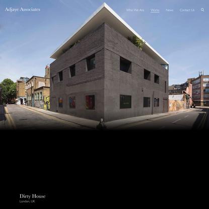 Dirty House - Adjaye Associates