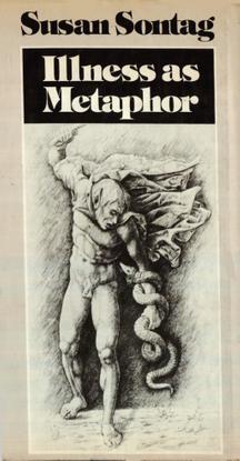 Sontag, Susan_Illness as Metaphor (1978)