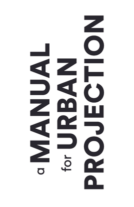 A-Manual-For-Urban-Projection.pdf