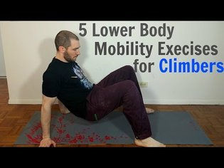 Climbing Training - 5 Lower Body Mobility Exercises for Climbers