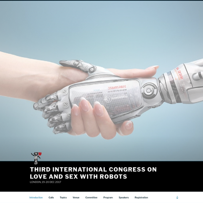 THIRD INTERNATIONAL CONGRESS ON LOVE AND SEX WITH ROBOTS
