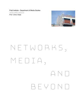 Pratt Institute HMS 340S: Networks, Media, and Beyond