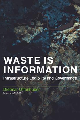 Waste-Is-Information_-Infrastru-Dietmar-Offenhuber.pdf