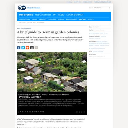A brief guide to German garden colonies | DW | 30.05.2018