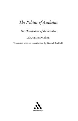 The Politics of Aesthetics, Jacques Ranciere