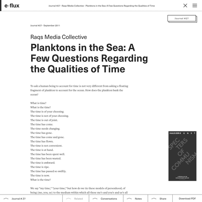 Planktons in the Sea: A Few Questions Regarding the Qualities of Time