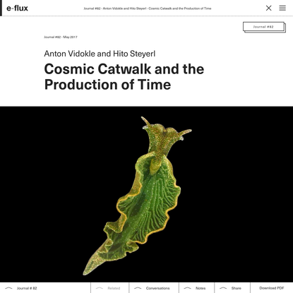 Cosmic Catwalk and the Production of Time