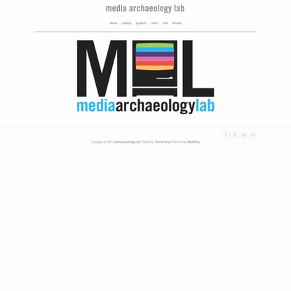 """ media archaeology lab"