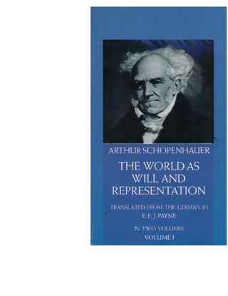 32288747-schopenhauer-the-world-as-will-and-representation-v1.pdf