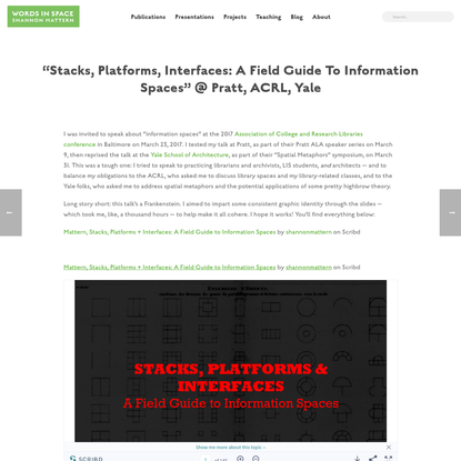 """""""Stacks, Platforms, Interfaces: A Field Guide to Information Spaces"""" @ Pratt, ACRL, Yale"""